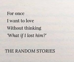 heartbreak, losing him, and love image