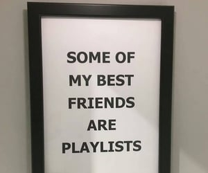 music, quotes, and friends image