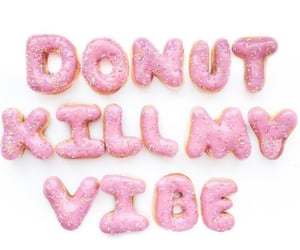 donut, quote, and vibe image