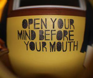 quote, mind, and mouth image