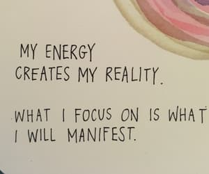 energy, focus, and create your own reality image