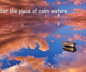 calm waters and remember the place image