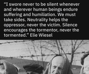 speak up, elie wiesel, and never be silent image