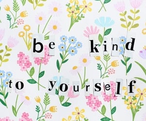 flowers, positivity, and words image
