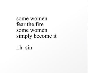 fire, quotes, and women image