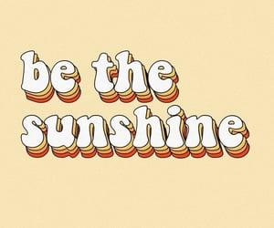 -Be the sunshine*