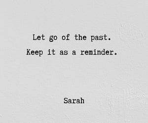 let go, life, and past image