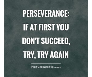perseverance and try image