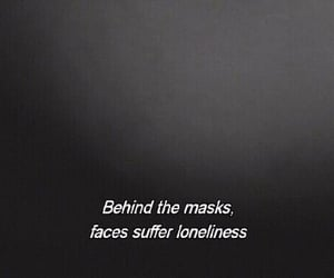 mask, sad, and quotes image