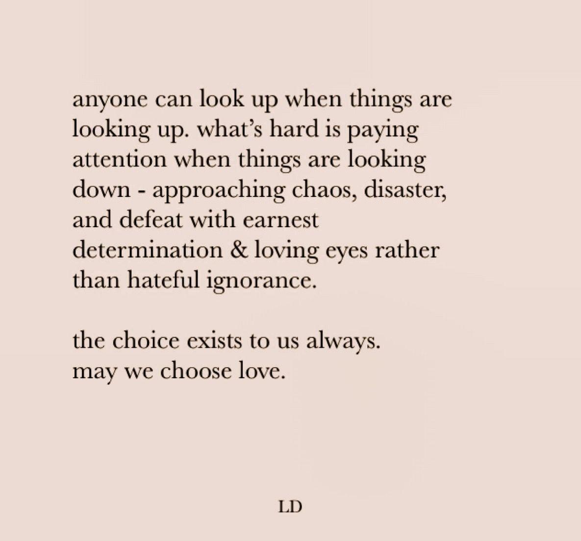 May we choose love. uploaded by S O N J A on We Heart It