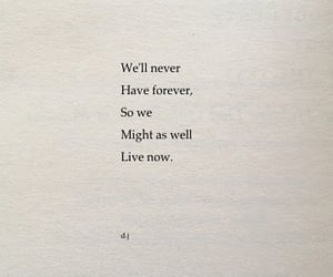 quotes, live, and forever image