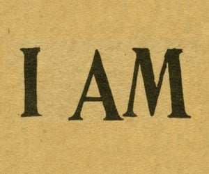 i AM, text, and quotes image