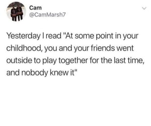 childhood, first time, and last time image