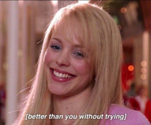 mean girls, regina george, and quotes image
