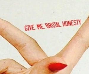 brutal, nails, and honesty image