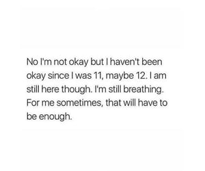 enough, life, and quote image