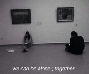 alone, quotes, and together image