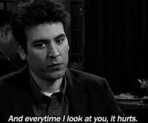 hurt, quotes, and how i met your mother image