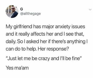 anxiety, boyfriend, and funny image