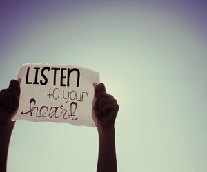heart, quote, and listen image