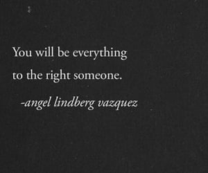 everything, quote, and someone image