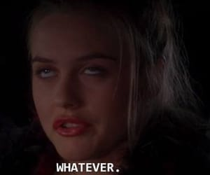 whatever, Clueless, and quotes image