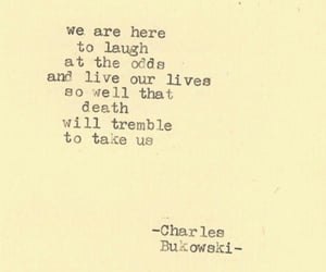quotes, charles bukowski, and death image