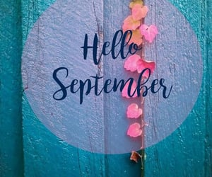 hello, quotes, and September image