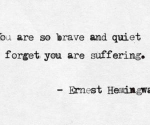 quotes, brave, and quiet image