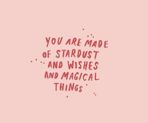 quotes, stardust, and magical image