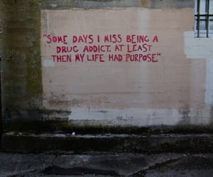 quotes, drugs, and life image