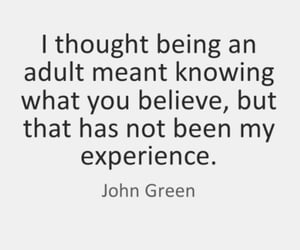 Adult, feelings, and john green image