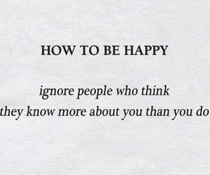 happy, ignore, and inspiration image
