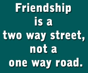 friendship, friendship advice, and quotes image