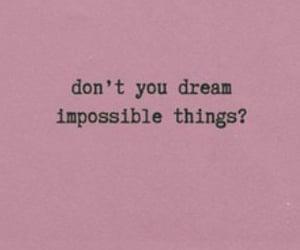 Dream, quotes, and goals image