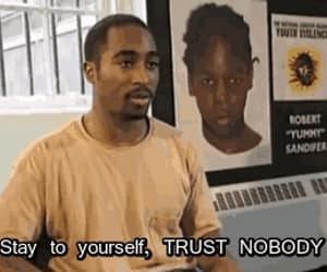 2pac, trust nobody, and quote image