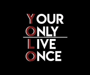 quote, yolo, and quoteofday image