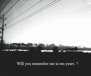 remember, quotes, and sad image