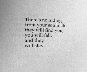 quotes, soulmate, and stay image