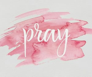 pray, talk to god, and tell god your troubles image