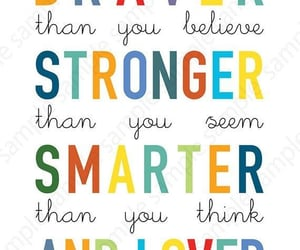 believe, smarter, and loved image