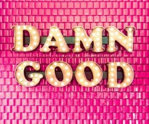 pink, damn good, and quotes image
