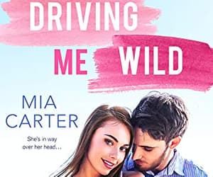 books, review, and driving me wild image