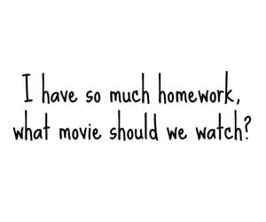 homework, Lazy, and me image