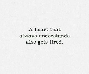 quotes, tired, and heart image