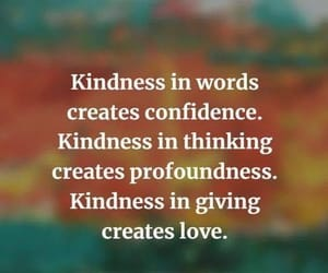 confidence, kindness, and love image