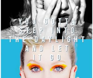 daylight, frases, and Taylor Swift image