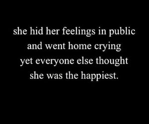 cry, quote, and feelings image