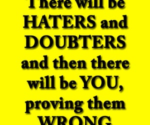 haters, life lessons, and quotes on life image