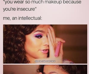 makeup, self love, and relatable image